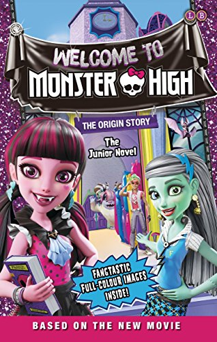 Image of Monster High: Welcome to Monster High: The Junior Novel