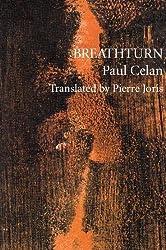 Breathturn (Sun & Moon Classics, 74) (English and German Edition) by Paul Celan (1995-03-01)