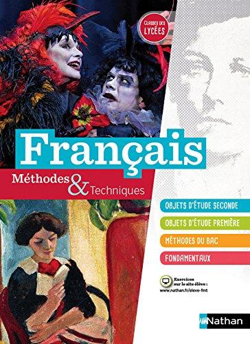 Franais Mthodes et Techniques - Classes des Lyces 2de et 1re