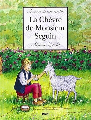 Lettres Moulin Alphonse Daudet - Lettres de mon moulin : La Chèvre