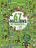 """Afficher """"67 millions de français, et moi, et moi, et moi !"""""""