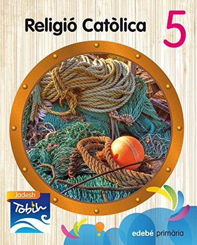 RELIGIÓ CATÒLICA 5 (JADESH TOBIH) - 9788468314303