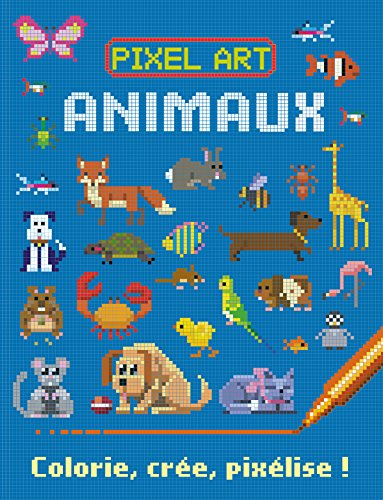 Pixel art Animaux : colorie, crée, pixélise