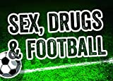Auto Magnet Sex, Drugs Footbal von Sticky jam