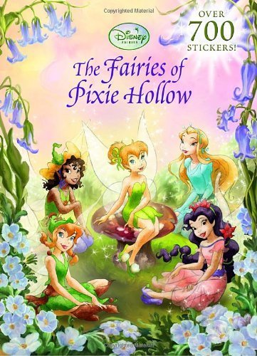 The Fairies of Pixie Hollow (Disney Fairies) (Super Stickerific) by RH Disney (2008-08-12)