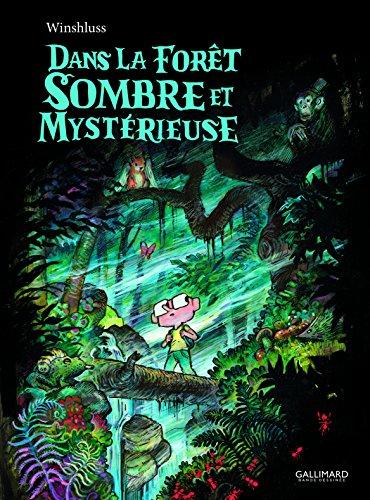 Dans la forêt sombre et mystérieuse por Winshluss