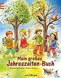 Mein großes Jahreszeiten-Buch