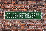 Metall Stree Sign Golden Retriever Lover Hundeliebhaber Schild Aluminium Wand Poster Yard Zaun Schild