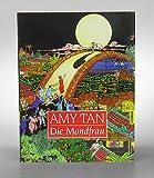 Die Mondfrau - Amy Tan