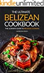 The Ultimate Belizean Cookbook - The...