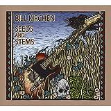 Songtexte von Bill Kirchen - Seeds and Stems