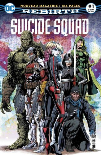 Suicide Squad Rebirth 1 : L'escadron reprend du service ! par Rob Williams