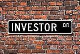 Anleger Geschenk Investitionen Geschenk Schild für Anleger Finanzberater Aluminium Neuheit Street Schild Outdoor Garage Höhle Decor