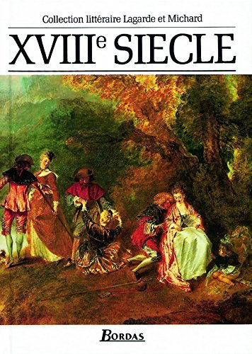 xviiie siecle by Andr?? Lagarde (1993-08-02)