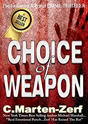 Choice of Weapon - A Dark Thriller (Garrett & Petrus Action Packed Thrillers Book 1) (English Edition)