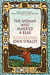 The Woman Who Married a Bear (A Cecil Younger Investigation)
