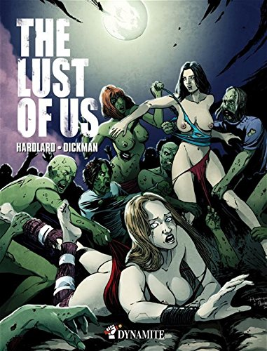 The Lust of Us par Dickman Hardlard