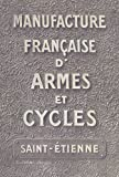 Manufacture française d'armes et cycles : Collection 1910