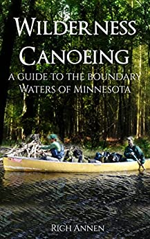 Descargar Torrent La Libreria Wilderness Canoeing: A Guide to the Boundary Waters of Minnesota PDF Gratis Sin Registrarse
