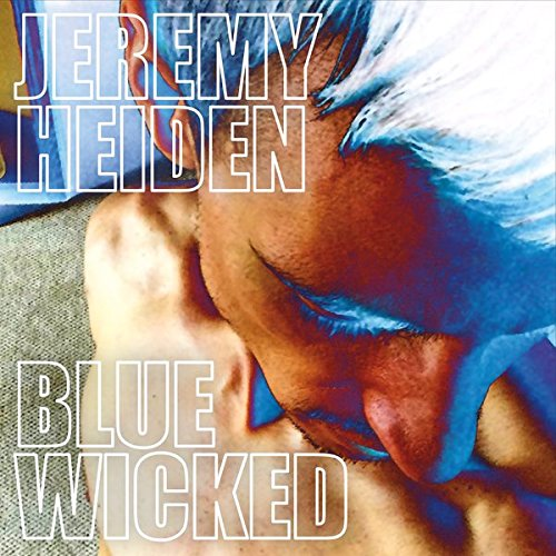 Blue Wicked (Wicked Smart Baby)