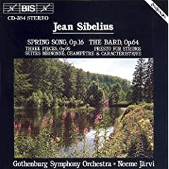 Sibelius: Spring Song / The Bard / Three Pieces, Op. 96 / Presto for Strings / Three Suites