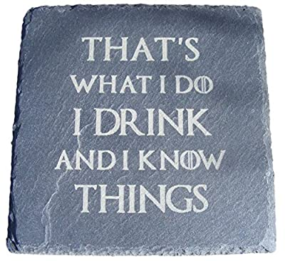 Slate Game Of Thrones Inspired Coasters Drinks Mat Engraved Novelty Birthday Present Wedding House Warming Gift Laser Engraved I Drink And I Know Things
