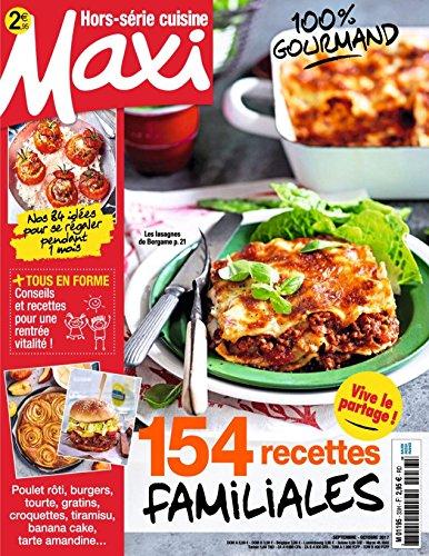 Maxi Hors-Serie Cuisine: 100% Gourmand