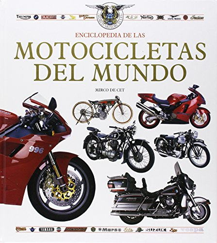 Enciclopedia de motocicletas del mundo (TRANSPORT BOOKS) por Mirco De Cet