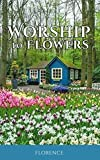 Worship to flowers (1)