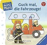 Guck mal, die Fahrzeuge!: Ab 3 Monaten (ministeps Bücher)