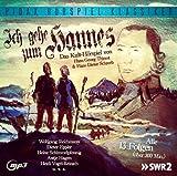 Ich gehe zum Hannes - Das komplette 13-teilige Kult-Hörspiel (Pidax Hörspiel-Klassiker)
