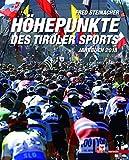 Produkt-Bild: Höhepunkte des Tiroler Sports - Jahrbuch 2018