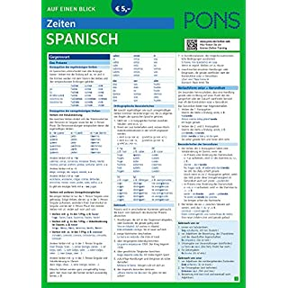 PONS Zeiten auf einen Blick Spanisch - Endlich alle Zeiten im Griff! (PONS Auf einen Blick)