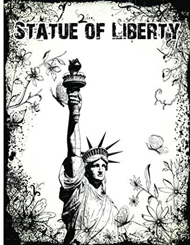 Statue of Liberty: The Statue Of Liberty In New York USA Notebook (Composition Book Journal) (8.5 X 11 Large)(110 Pages)