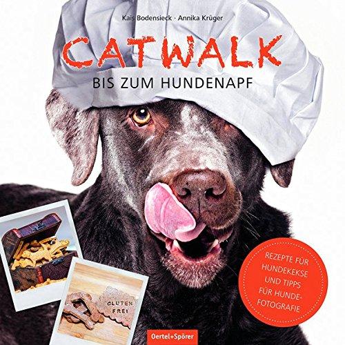 Preisvergleich Produktbild Catwalk bis zum Hundenapf