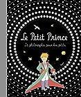Le Petit Prince - La philosophie pour les petits