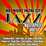 Hot Night in the City: Jazz Masterpieces, Vol. 4