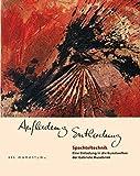 Aufladung Entladung: Spachteltechnik - Eine Einladung in die Kunstwelten der Gabriele Musebrink