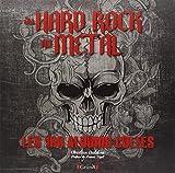 Du hard rock au métal - Les 100 albums cultes