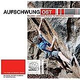 Aufschwung Ost: Boulder- und DWS-Führer für Mitteldeutschland