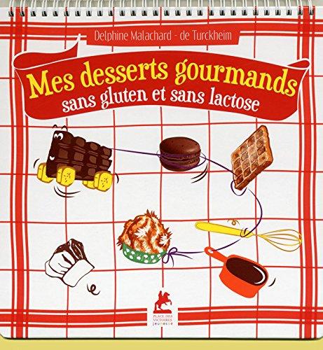 mes-desserts-gourmands-sans-gluten-et-sans-lactose