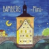 Bamberg Mini - Mein erstes Bamberg Buch: Bilderbuch ab 1
