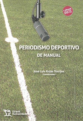 Periodismo deportivo de manual por Félix Arias Robles