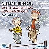 Rico, Oskar und das Vomhimmelhoch - Das Hörspiel: 2 CDs