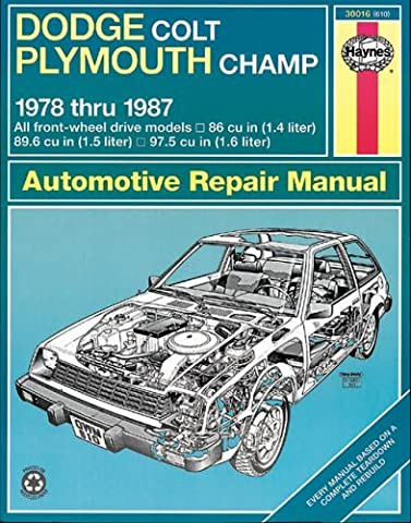 Dodge Colt and Plymouth Champ FWD Manual: 1978-1987 (Haynes Manuals) by Haynes (1999-01-15)