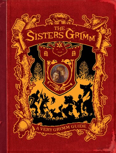 the-sisters-grimm-a-very-grimm-guide-english-edition