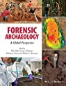 Forensic Archaeology par Márquez-Grant