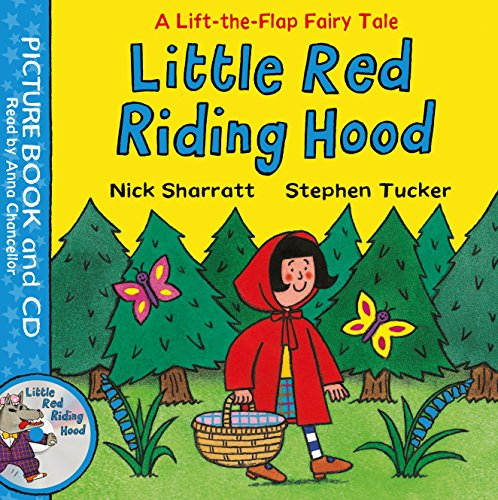 Little Red Riding Hood: Book and CD Pack (Lift-the-Flap Fairy Tales, Band 5) (Big Bad Wolf Little Red Riding Hood)
