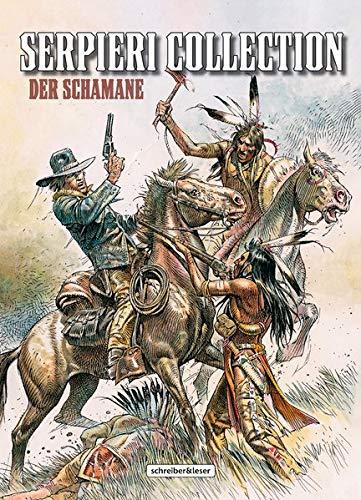 Serpieri Collection - Western: 2. Der Schamane