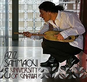 University of Gnawa and Aziz Sahmaoui